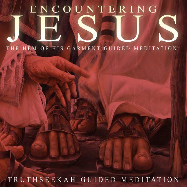 Christian Guided Meditation Encountering Jesus