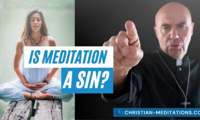 Is Meditation A Sin?